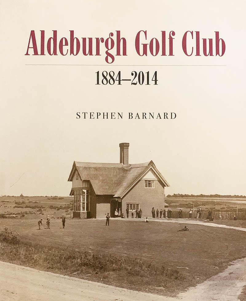 Aldeburgh Golf Club, Stephen Barnard, Book